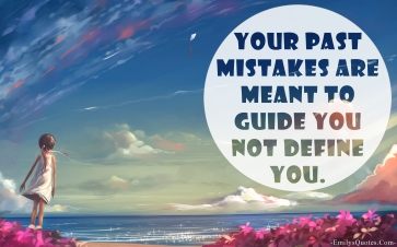 EmilysQuotes.Com-positive-unknown-past-mistakes-guide-define-inspirational